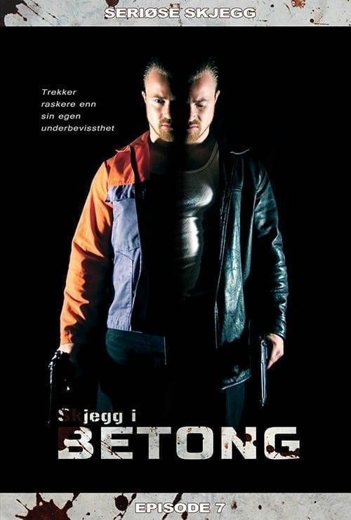 Episode 7: Skjegg i Betong