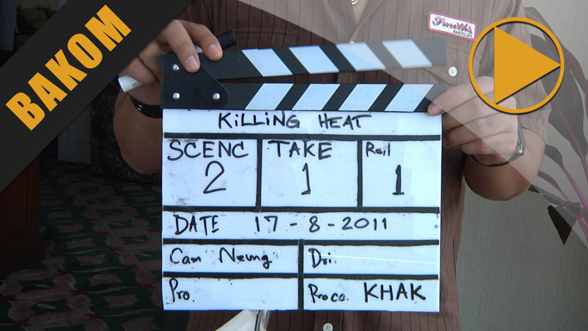 Killing Heat: Making of